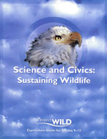 Project Wild - Science and Civics: Sustaining Wildlife